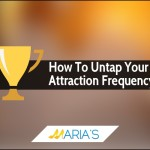 Untap Your Attraction Frequency